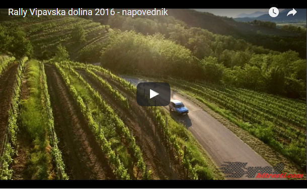 VIDEO: Rally Vipavska dolina 2016
